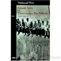 Gönül Abla Ve Temizinden Bir Milyon-Nathanael West