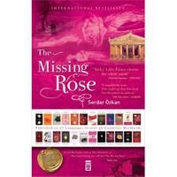 The Missıng Rose (Kayıp Gül) (Ciltsiz)