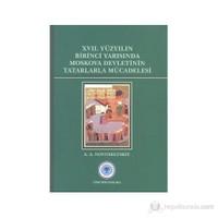 17. Yüzyılın Birinci Yarısında Moskova Devletinin Tatarlarla Mücadelesi