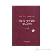 Tarih Çevirme Kılavuzu 4. Cilt