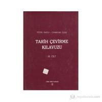 Tarih Çevirme Kılavuzu 3. Cilt