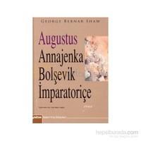 Augustus Annajenka Bolşevik İmparatoriçe