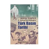 Türk Basın Tarihi 2. Mahmut'tan Holdinglere