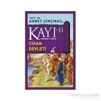 Kayı II - Cihan Devleti - Ahmet Şimşirgil