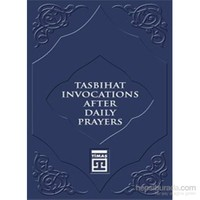 Tasbihat Invocations After Daily Prayers