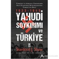 Yahudi Soykırımı Ve Türkiye - Yahudiler Nazi Zulmünden Nasıl Kurtarıldı? - Stanford J. Shaw