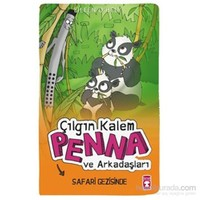 Çılgın Kalem Penna ve Arkadaşları - Safari Gezisinde