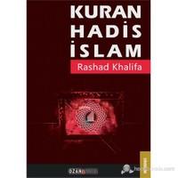 Kuran - Hadis - İslam-Rashad Khalifa