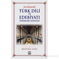 Türk Dili ve Edebiyatı Terimleri Sözlüğü - (Ansiklopedik)
