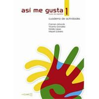 Así me gusta 1 Cuaderno de actividades (Etkinlik Kitabı) İspanyolca Temel ve Orta-alt Seviye