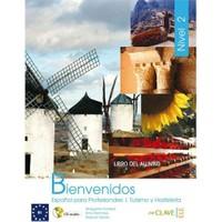 Bienvenidos 2 Libro alumno (Ders Kitabı +CD) İspanyolca - Turizm ve Otelcilik