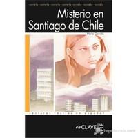 Misterio en Santiago de Chile (LFEE Nivel-1) A1-A2 İspanyolca Okuma Kitabı