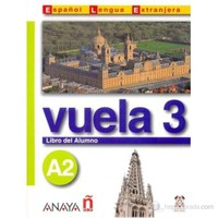 Vuela 3 Libro del Alumno A2 +CD (İspanyolca orta-alt Seviye ders Kitabı +CD)
