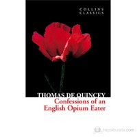 Confessions of an Opium Eater (Collins Classics)