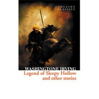 The Legend Of Sleepy Hollow And Other Stories (Collins Classics)-Washington Irving