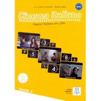 Cinema İtaliano 2 (Kitap+Dvd) Filmlerle İtalyanca-Orta Seviye A2-B1 İmpara L'İtaliano Con İ Film-Roberto Aiello