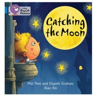 Catching The Moon (Big Cat Phonics-4 Blue) - Xiao Xin
