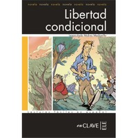 Libertad condicional (LFEE Nivel-3) İspanyolca Okuma Kitabı