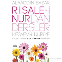 Risale-i Nur'dan Dersler / Şule ve Nokta Risaleleri