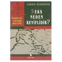 Seks Neden Keyiflidir - Jared Diamond
