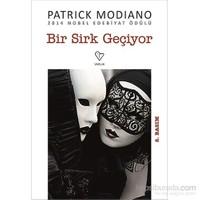 Bir Sirk Geçiyor - Patrick Modiano