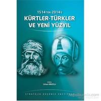 1514 Ten 2014 E Kürtler-Türkler Ve Yeni Yüzyıl
