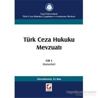 Türk Ceza Hukuku Mevzuatı Cilt 1 - (Kanunlar)