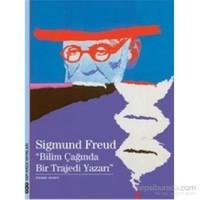 Sigmund Freud-Bilim Çağında Bir Trajedi Yazarı-Pierre Babin