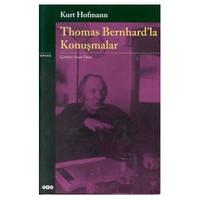 Thomas Bernhard'la Konuşmalar