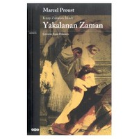 Yakalanan Zaman - Marcel Proust