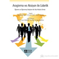Araştırma ve Aksiyon ile Liderlik
