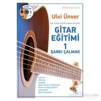 Gitar Eğitimi 1 - Ulvi Ünver