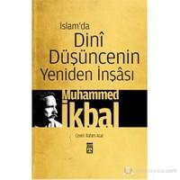 İslam'da Dinî Düşüncenin Yeniden İnşâsı