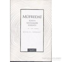 Müfredat Kuran Kavramları Sözlüğü-Rağıb El-İsfahani
