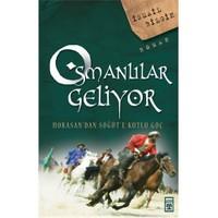 Osmanlılar Geliyor - İsmail Bilgin