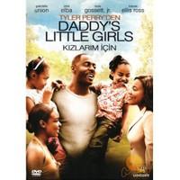 Daddy's Little Girls (Kızlarım İçin)