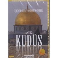 Antik Kudüs (üç Büyük Semanevi Dinin Kutsal Şehri)