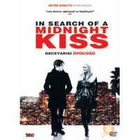 In Search Of A Midnight Kiss (Gece Yarisı Öpücüğü)