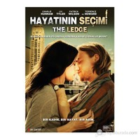 The Ledge (Hayatının Seçimi) (DVD)