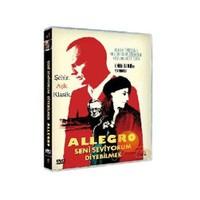 Allegro (Seni Seviyorum Diyebilmek)
