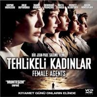 Tehlikeli Kadınlar (Female Agents)