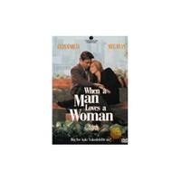 When A Man Loves A Woman (Erkek Severse)
