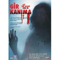 Let The Right One In (Gir Kanıma)