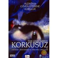 The Unscarred (Korkusuz) ( DVD )