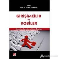 Girişimcilik Ve Kobiler (Kavramlar, Sorunlar Ve Çözüm Önerileri)-Kolektif