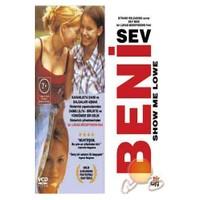 Show Me Love (Sev Beni)