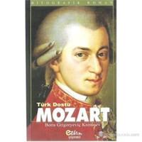 Türk Dostu Mozart-Boris Grigoryeviç Kremnev