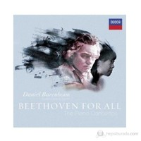 Daniel Barenboim - Beethoven For All - The Piano Concertos