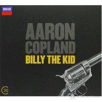 Aaron Copland - Bılly The Kıd