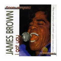Forevergold - James Brown / I Got You